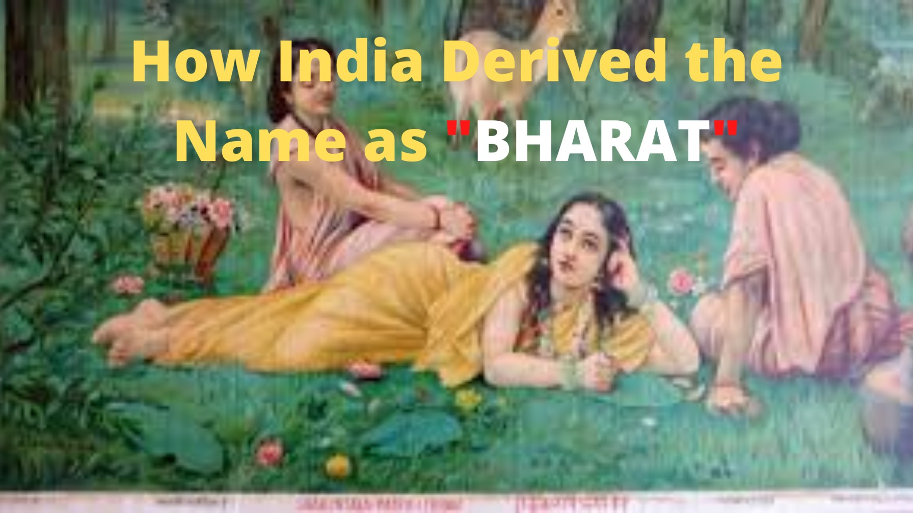 How India Derived the Name as Bharat